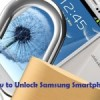 How to Unlock Samsung Galaxy Note-2, S3 and S4 freely